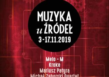 Muzyka u Źródeł 2019